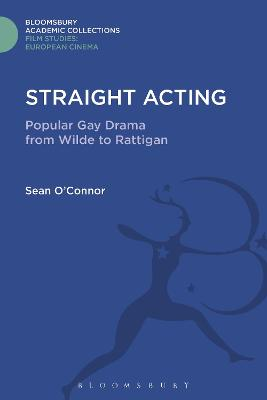 Straight Acting by Sean O'Connor