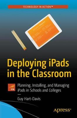 Deploying iPads in the Classroom by Guy Hart-Davis