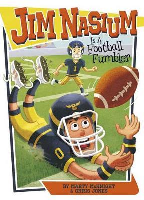 Jim Nasium Is a Football Fumbler book