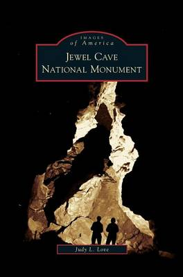 Jewel Cave National Monument by Judy L Love
