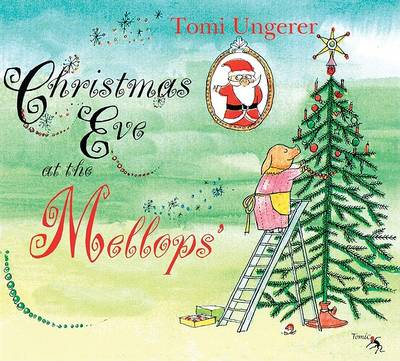 Christmas Eve at the Mellops by Tomi Ungerer