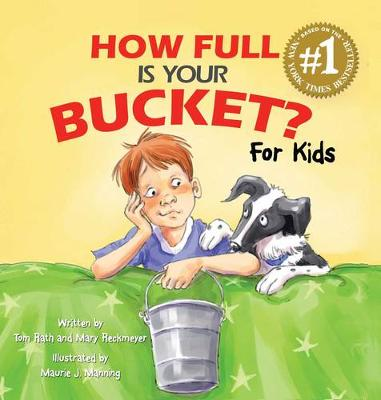 How Full Is Your Bucket? For Kids by Tom Rath