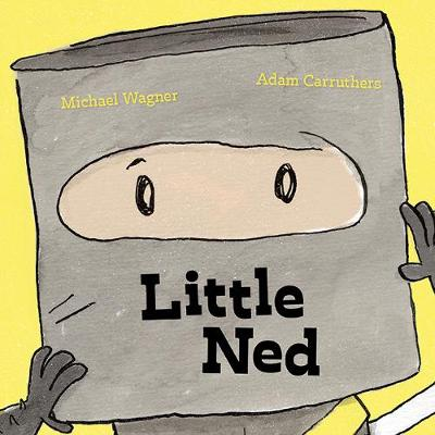 Little Ned by Michael Wagner