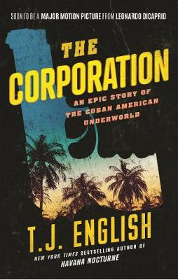 Corporation by T. J. English