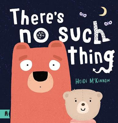 There's No Such Thing: 2021 CBCA Book of the Year Awards Shortlist Book by Heidi McKinnon