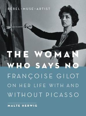 The Woman Who Says No by Malte Herwig
