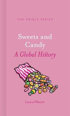 Sweets and Candy by Laura Mason