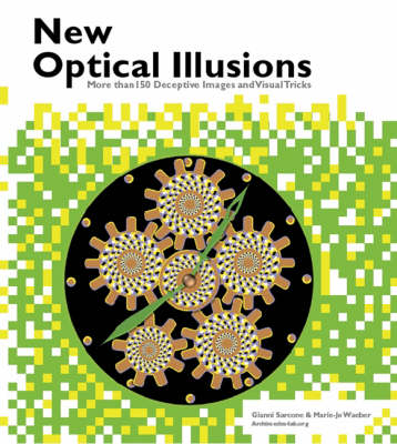 New Optical Illusions by Gianni A. Sarcone