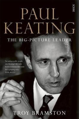 Paul Keating: the big-picture leader book