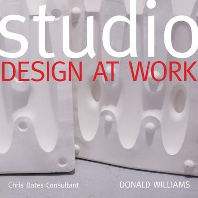 Studio: Design at Work by Donald Williams