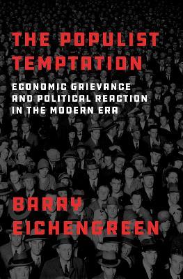 The Populist Temptation by Barry Eichengreen
