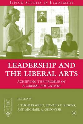 Leadership and the Liberal Arts book