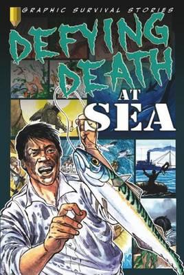 Defying Death at Sea by Gary Jeffrey