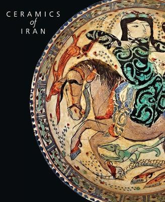Ceramics of Iran: Islamic Pottery in the Sarikhani Collection book