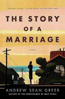 Story of a Marriage by Andrew Sean Greer