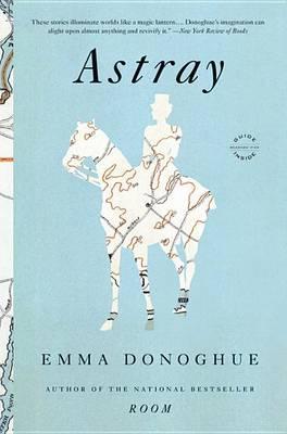 Astray by Professor Emma Donoghue