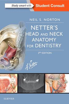 Netter's Head and Neck Anatomy for Dentistry by Neil S. Norton