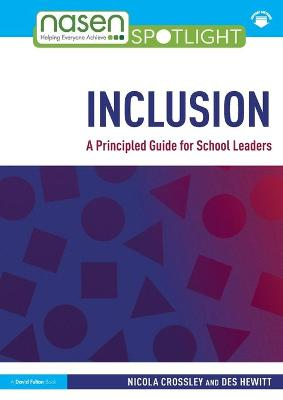 Inclusion: A Principled Guide for School Leaders by Nicola Crossley
