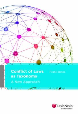 Conflict of Laws as Taxonomy: A New Approach by F Bates