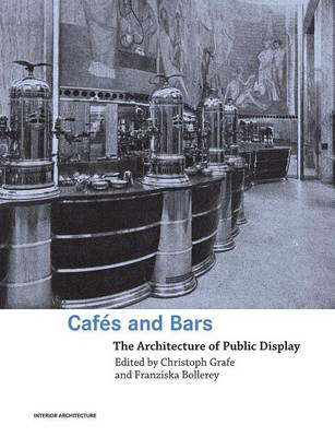 Cafes and Bars by Christoph Grafe