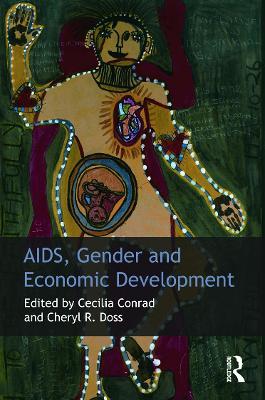 AIDS, Gender and Economic Development by Cecilia A. Conrad