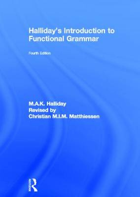 Halliday's Introduction to Functional Grammar by M. A. K. Halliday