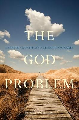 God Problem by Robert Wuthnow