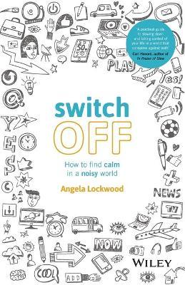 Switch Off by Angela Lockwood