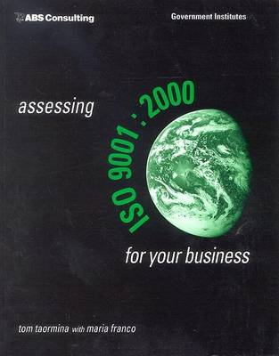 Assessing ISO 9001:2000 for Your Business by Maria Franco