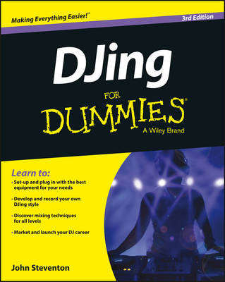 DJing for Dummies 3E by John Steventon
