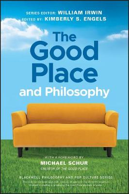 The Good Place and Philosophy: Everything is Forking Fine! by William Irwin