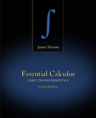 Essential Calculus: Early Transcendentals by James Stewart