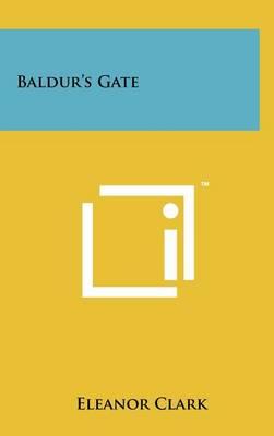 Baldur's Gate by Eleanor Clark