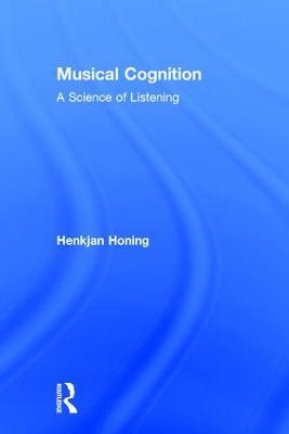 Musical Cognition by Henkjan Honing