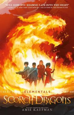 Scorch Dragons (Elementals, #2) by Amie Kaufman