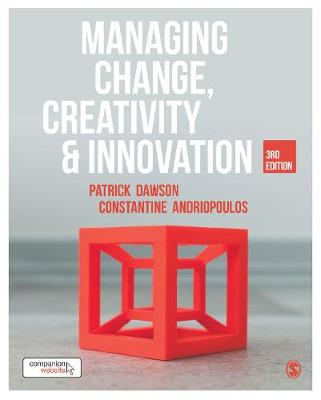 Managing Change, Creativity and Innovation by Patrick Dawson