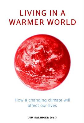 Living in a Warmer World by Jim Salinger