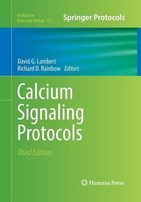 Calcium Signaling Protocols by David G. Lambert