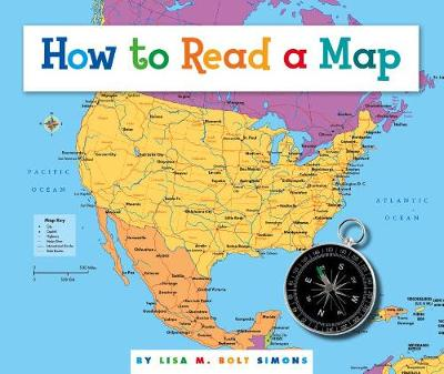 How to Read a Map by Lisa M. Bolt Simons