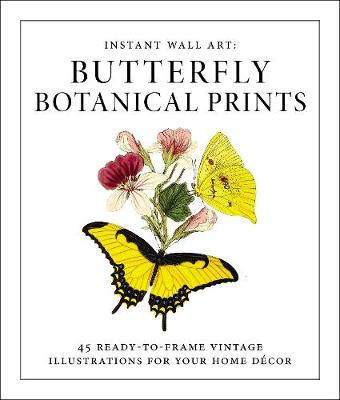 Instant Wall Art - Butterfly Botanical Prints by Adams Media