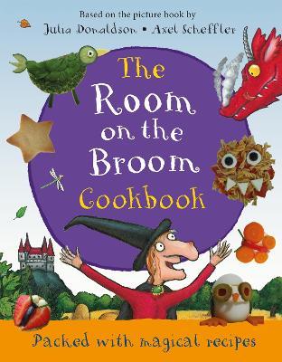 The Room on the Broom Cookbook book