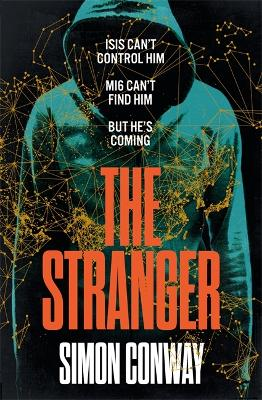 The Stranger: A Times Thriller of the Year by Simon Conway