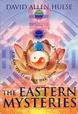 The Eastern Mysteries by David Allen Hulse