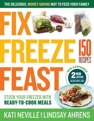 Fix, Freeze, Feast, 2nd Edition book
