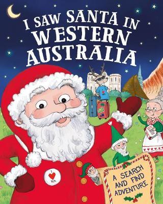 I Saw Santa in Western Australia by J.D. Green