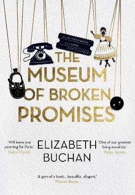 The Museum of Broken Promises by Elizabeth Buchan
