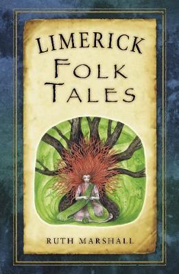 Limerick Folk Tales by Ruth Marshall