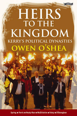 Heirs to the Kingdom by Owen O'Shea