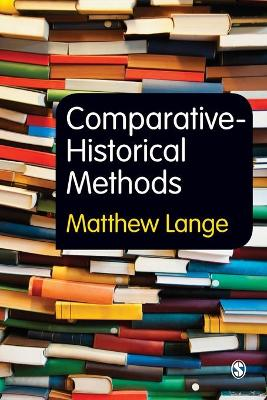 Comparative-Historical Methods by Matthew Lange