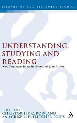 Understanding, Studying and Reading by Christopher Rowland